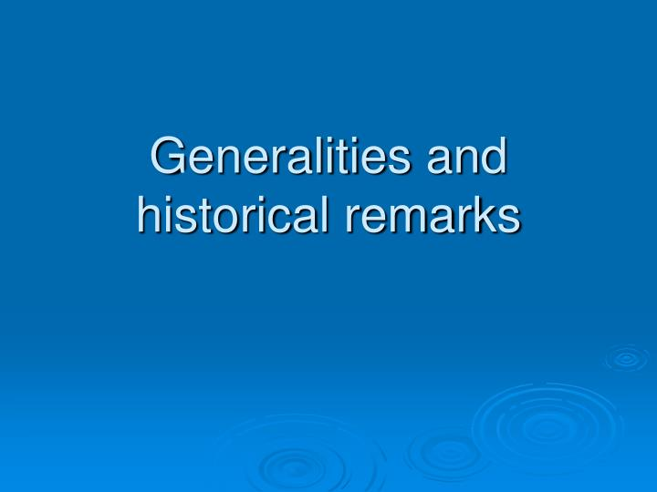 Generalities and historical remarks
