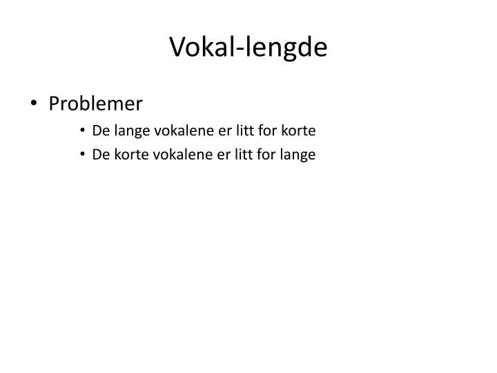Vokal-lengde