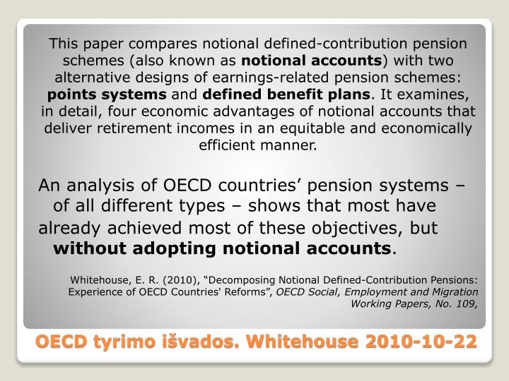 This paper compares notional defined-contribution pension schemes (also known as