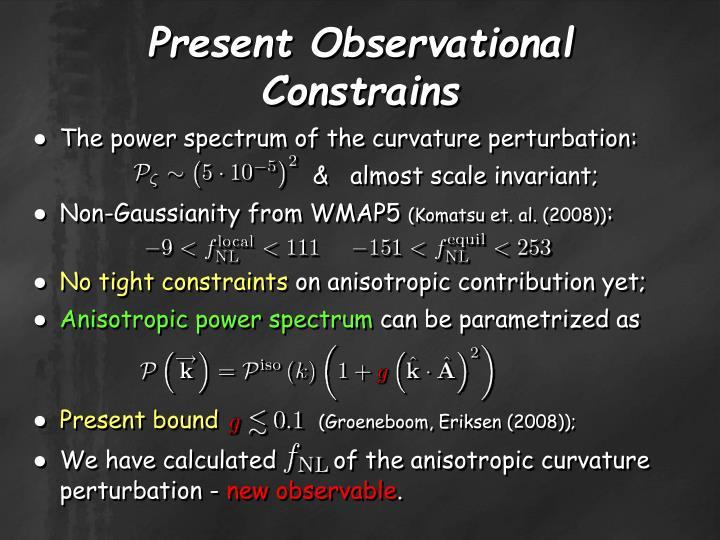 Present Observational Constrains