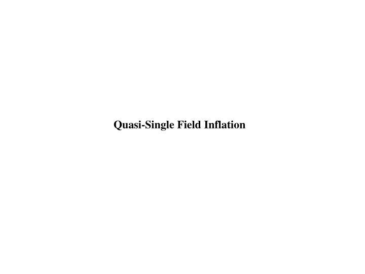 Quasi-Single Field Inflation