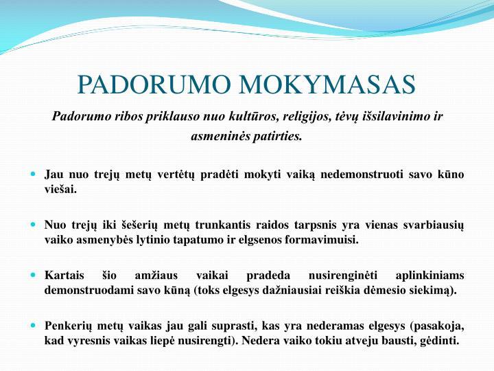 PADORUMO MOKYMASAS