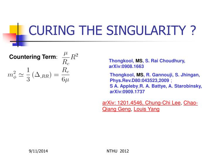 CURING THE SINGULARITY ?