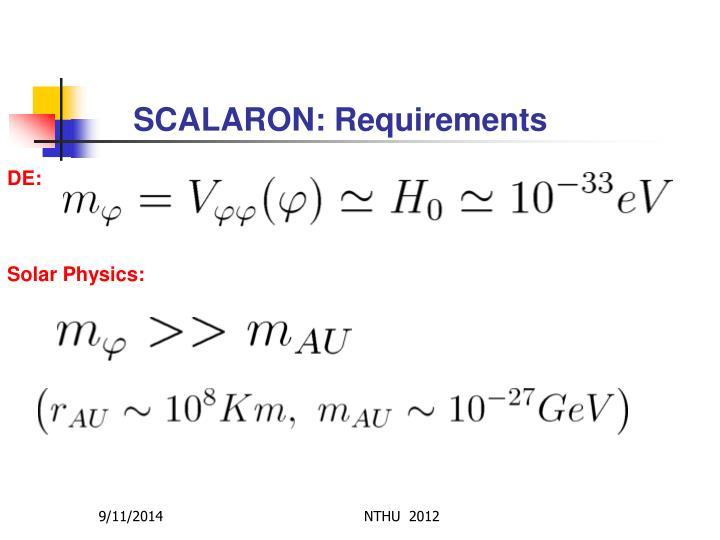 SCALARON: Requirements