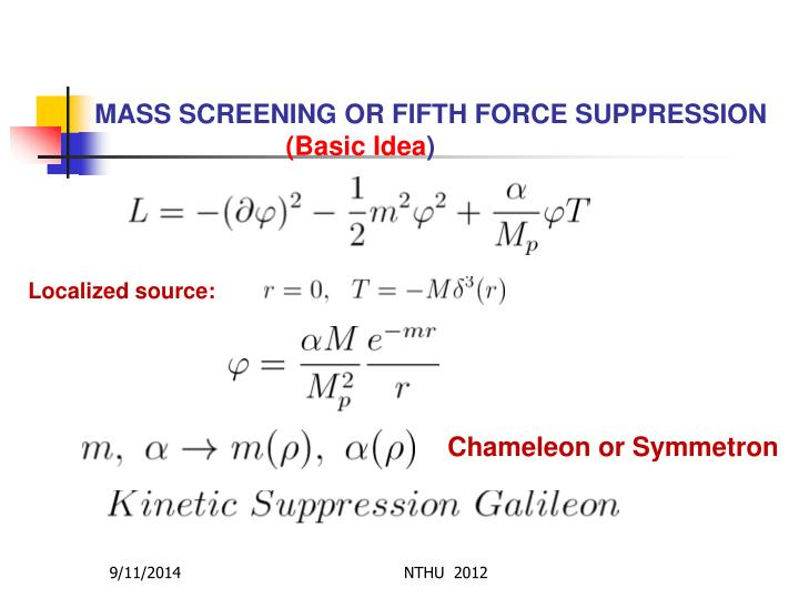 MASS SCREENING OR FIFTH FORCE SUPPRESSION