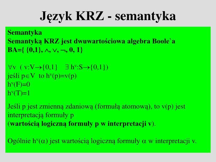 Język KRZ - semantyka