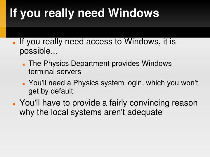 If you really need Windows