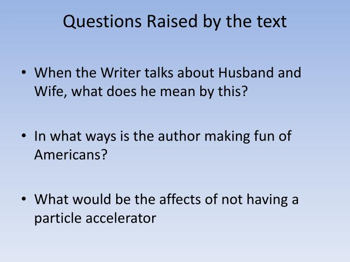 Questions Raised by the text