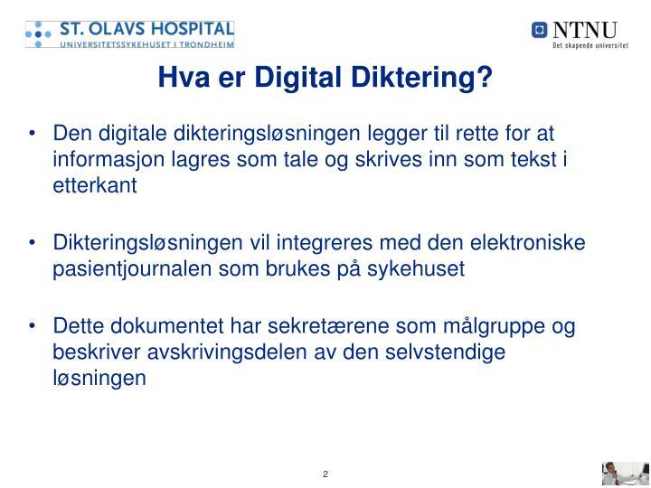 Hva er Digital Diktering?