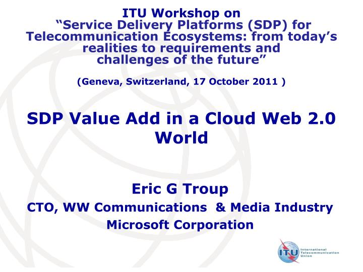 Sdp value add in a cloud web 2 0 world