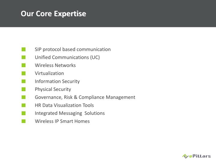 Our Core Expertise