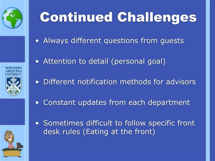 Continued Challenges