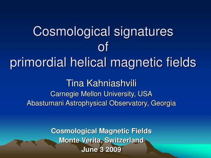 Cosmological signatures