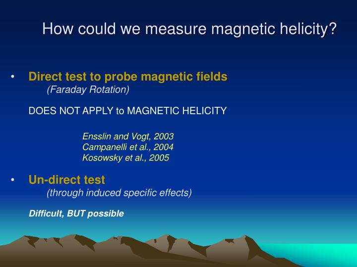 How could we measure magnetic helicity?