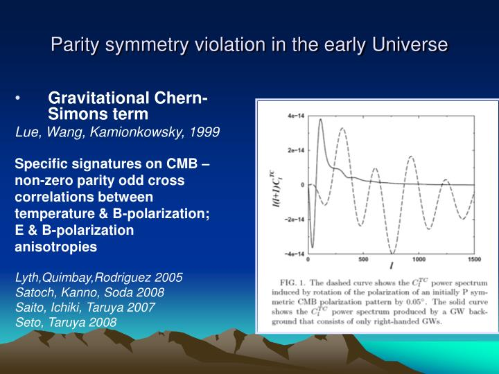 Parity symmetry violation in the early Universe