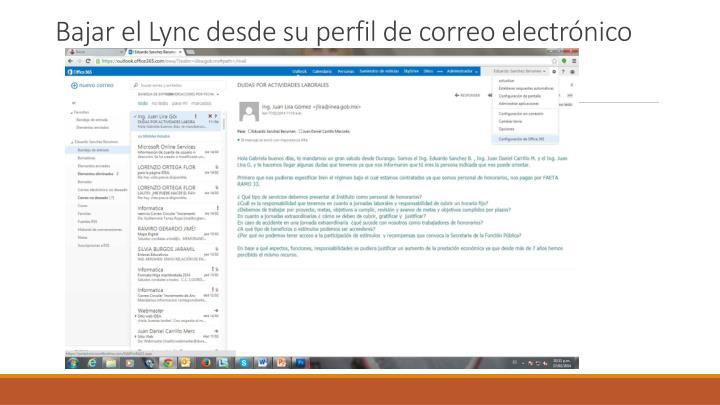 Bajar el Lync desde su perfil de correo electrónico