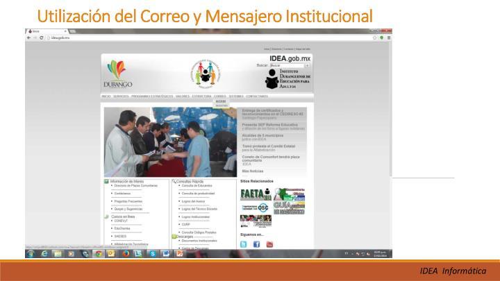 Utilización del Correo y Mensajero Institucional