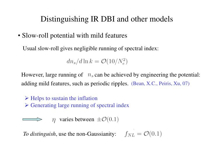 However, large running of        can be achieved by engineering the potential: