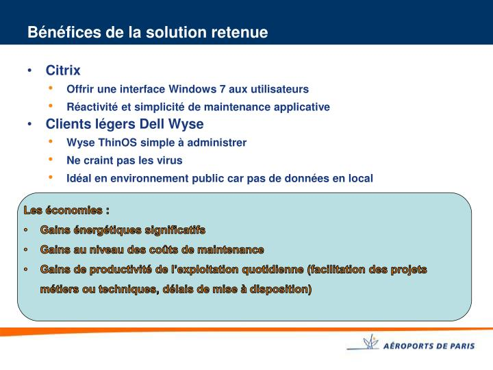 Bénéfices de la solution retenue