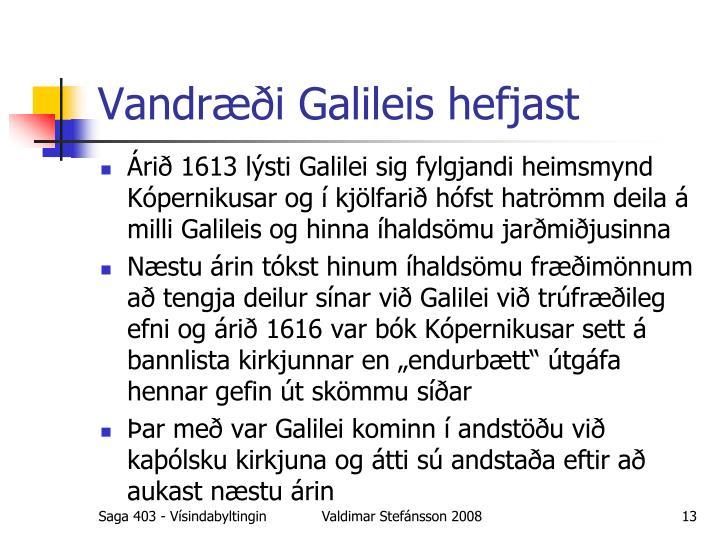 Vandræði Galileis hefjast