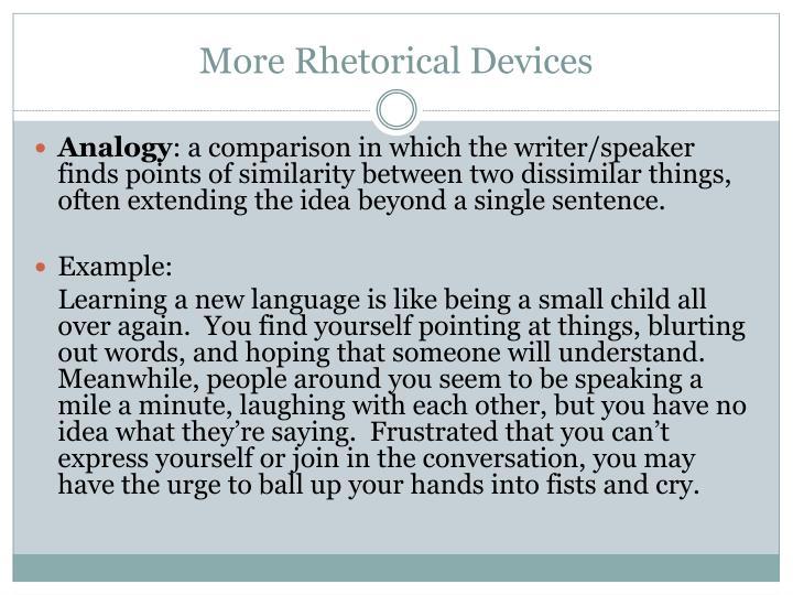 More Rhetorical Devices