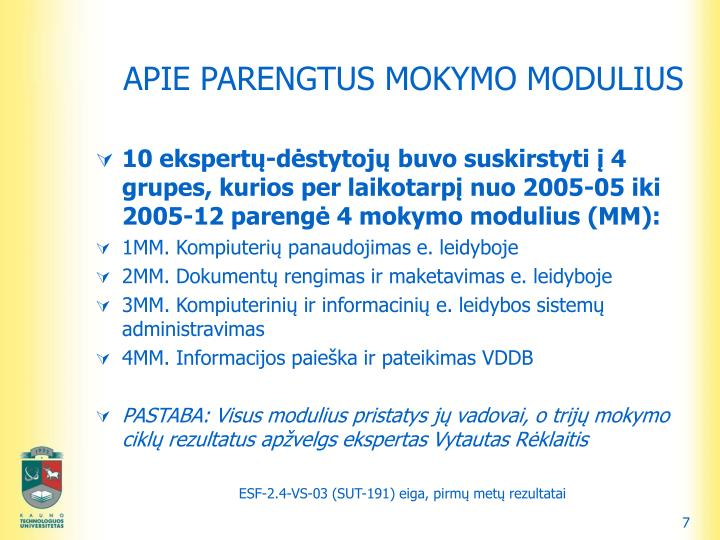 APIE PARENGTUS MOKYMO MODULIUS