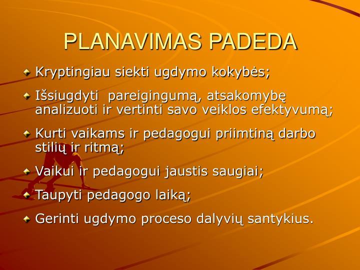 PLANAVIMAS PADEDA