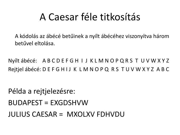 A Caesar féle titkosítás