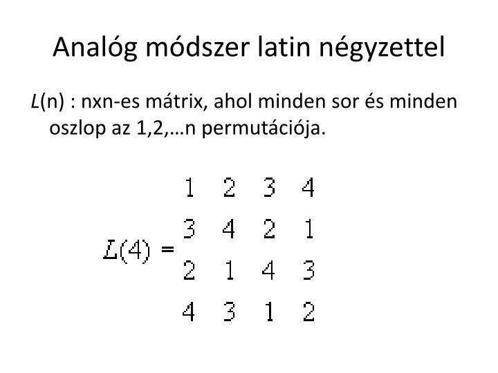 Analóg módszer latin négyzettel