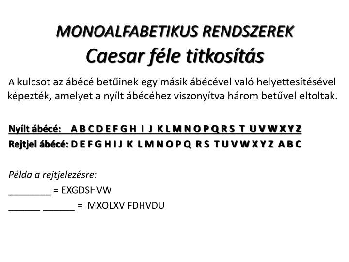 MONOALFABETIKUS RENDSZEREK