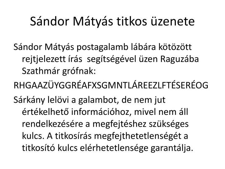 Sándor Mátyás titkos üzenete