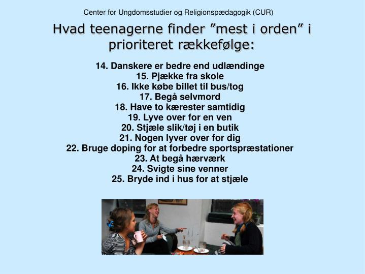 14. Danskere er bedre end udlændinge