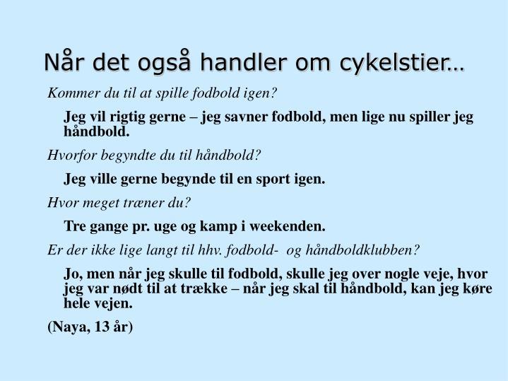 Når det også handler om cykelstier…