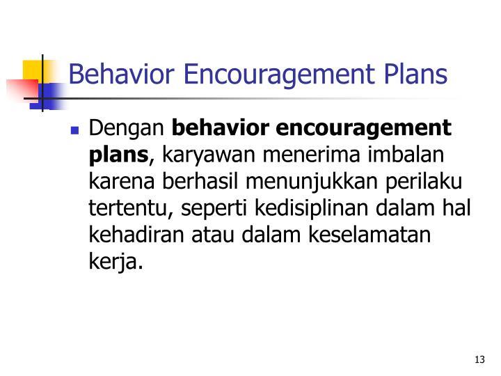 Behavior Encouragement Plans