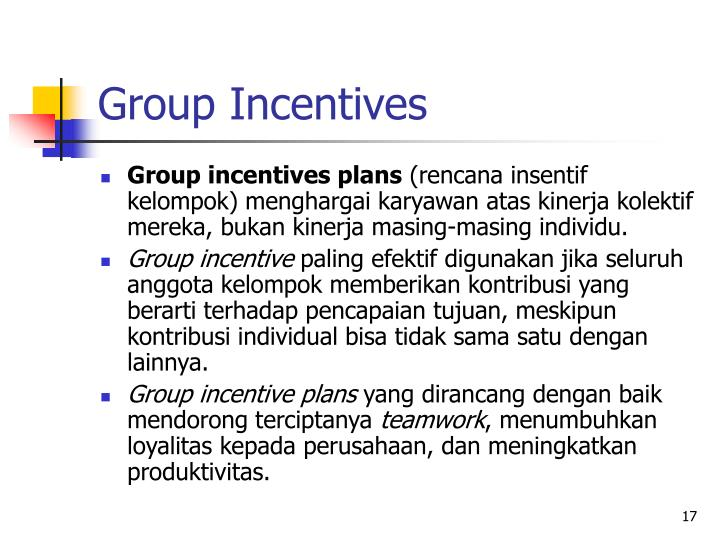 Group Incentives