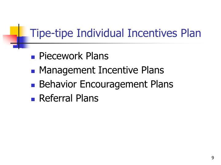 Tipe-tipe Individual Incentives Plan