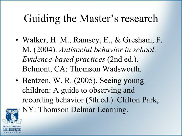 Guiding the Master's research