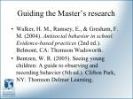 guiding the master s research