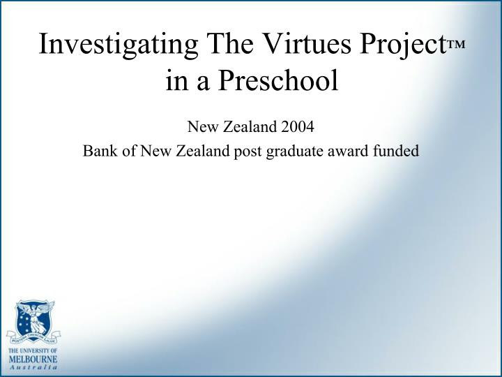 Investigating The Virtues Project