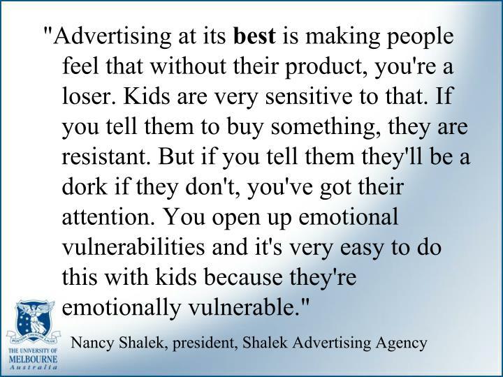 """""""Advertising at its"""