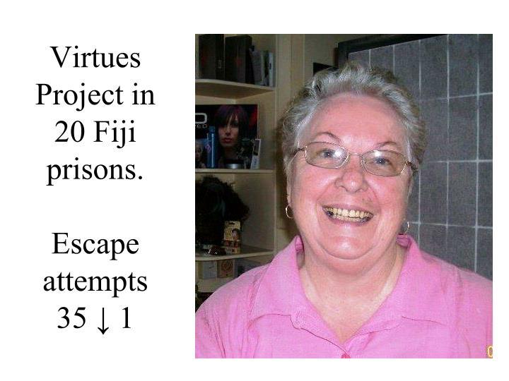 Virtues Project in 20 Fiji prisons.