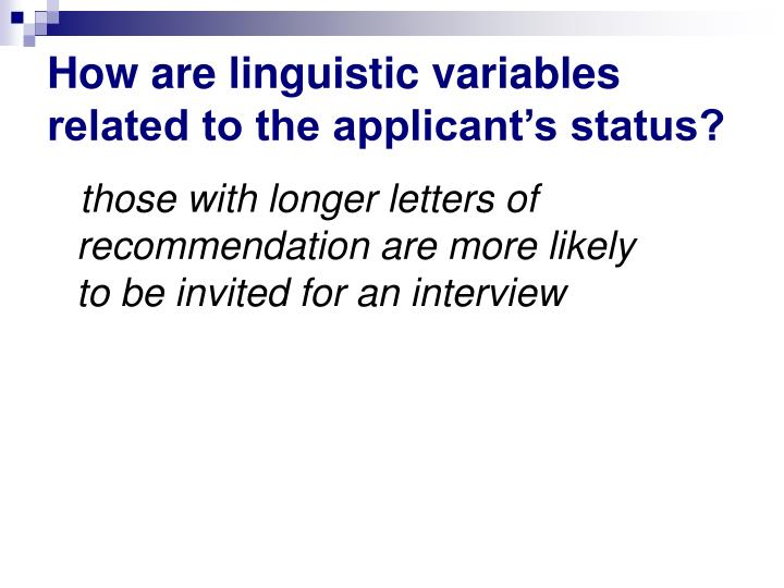 How are linguistic variables related to the applicant's status?