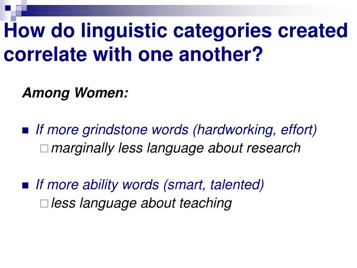 How do linguistic categories created correlate with one another?