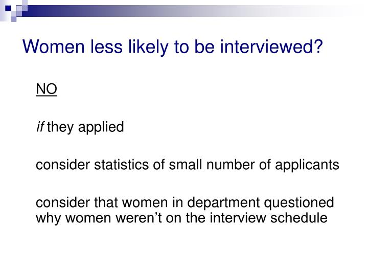Women less likely to be interviewed?