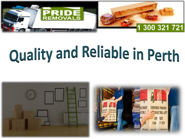 Quality and Reliable in Perth
