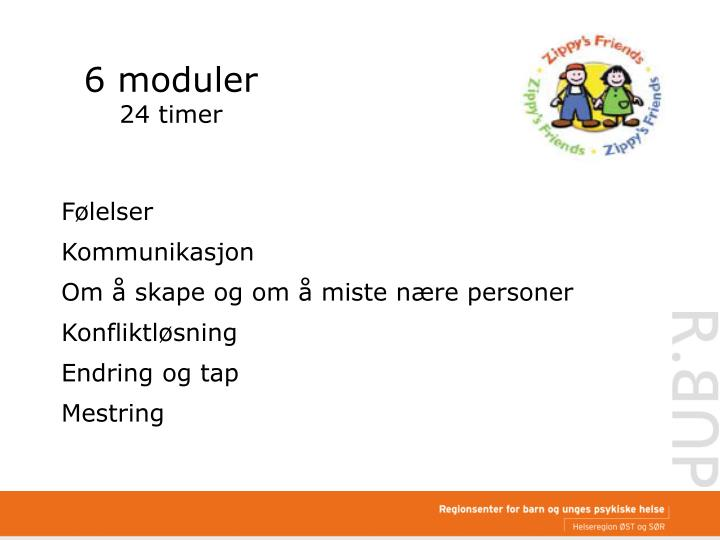 6 moduler