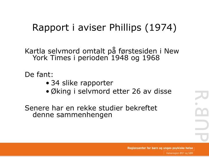 Rapport i aviser Phillips (1974)
