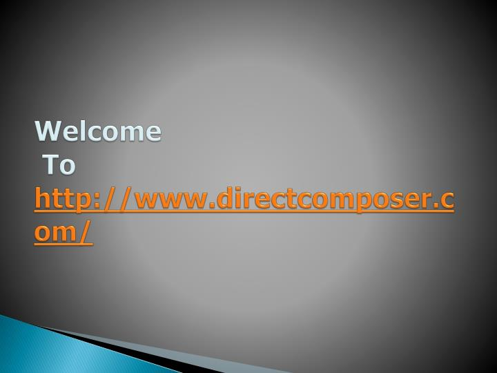 Welcome to http www directcomposer com