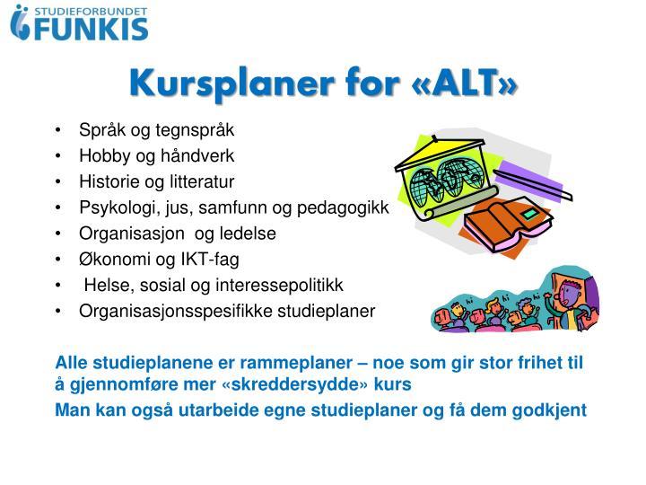 Kursplaner for «ALT»
