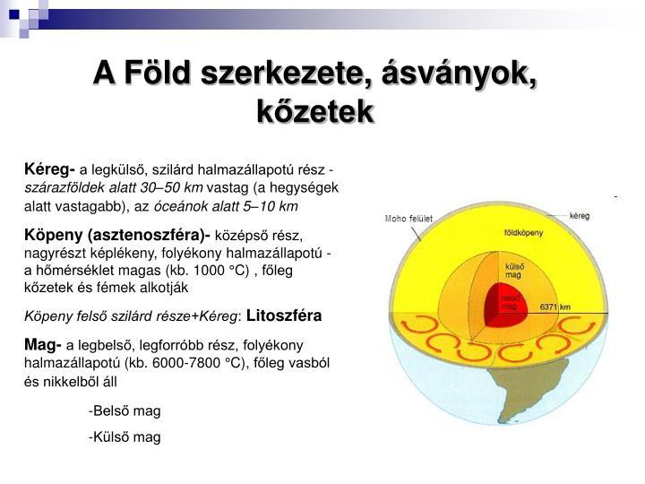 A Föld szerkezete, ásványok, kőzetek
